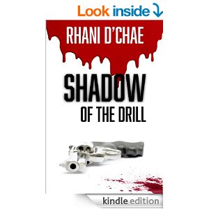 Shadow of the Drill by Rhani D'Chae 1